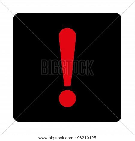 Exclamation Sign flat intensive red and black colors rounded button