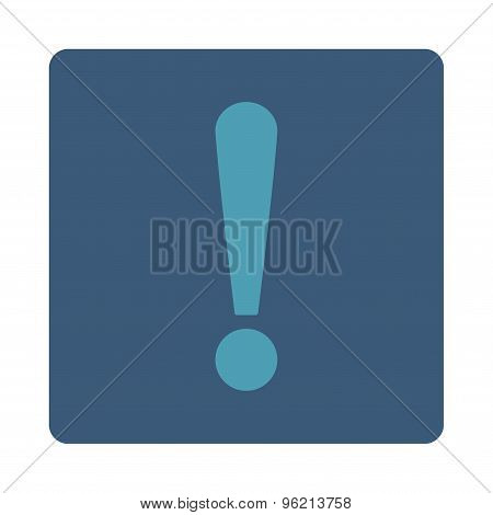 Exclamation Sign flat cyan and blue colors rounded button
