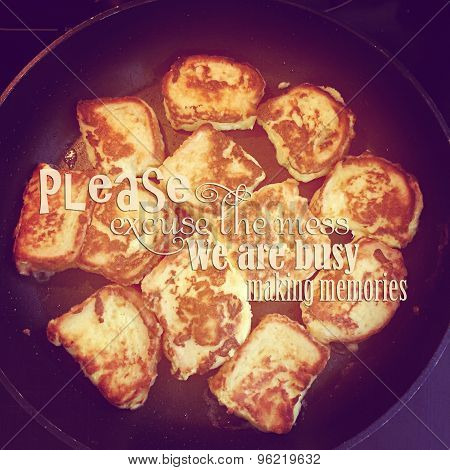 Intstagram Of French Toast Cooking On Pan With Quote