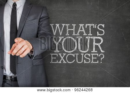 Whats your excuse on blackboard with businessman
