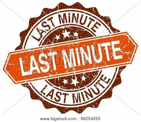 Last Minute Orange Round Grunge Stamp On White