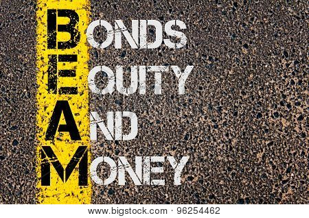 Business Acronym Beam As Bonds Equity And Money