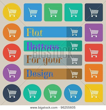 Shopping Cart Icon Sign. Set Of Twenty Colored Flat, Round, Square And Rectangular Buttons. Vector