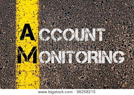 Business Acronym Am As Account Monitoring