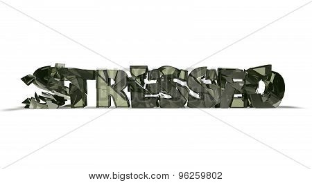 Stressed Concept With Shattered Glass Letters Isolated On White.