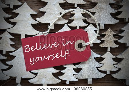 Red Christmas Label With Believe In Yourself