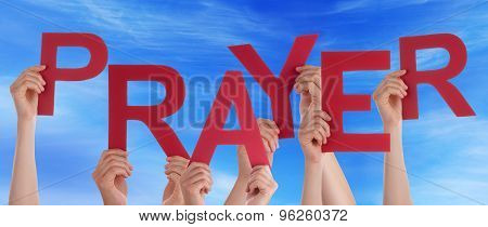Many People Hands Holding Red Word Prayer Blue Sky