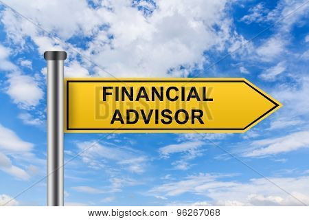 Yellow Road Sign With Financial Advisor Words