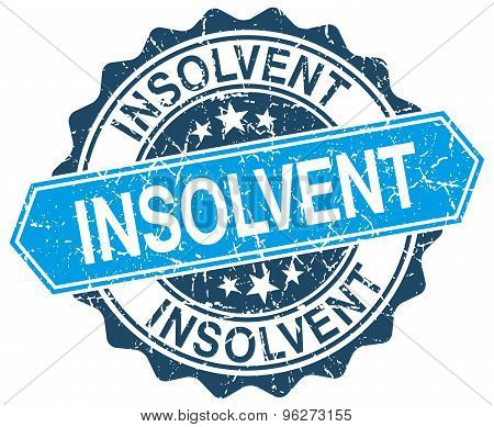 Insolvent Blue Round Grunge Stamp On White