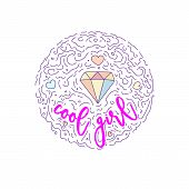 Doodle Motivation Text - Cool Girl In Round Form Colored. Cute Fun Vector Motivation Quote With Diam poster