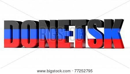Donetsk Sign With A Flag Of Donetsk People's Republic