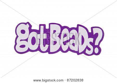 Got Beads