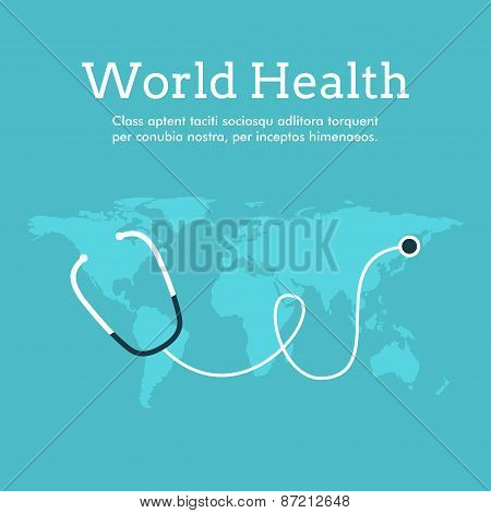 World Health Day Celebrating Card Or Poster Design. Earth With Phonendoscope