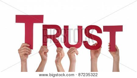 Many People Hands Holding Red Straight Word Trust