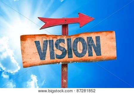 Vision sign with sky background