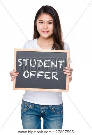 Young woman hold with chalkboard and showing student offer