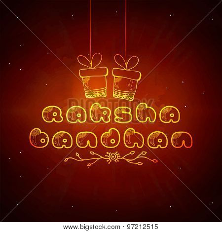 Elegant greeting card design with shiny text Raksha Bandhan and hanging gift box on grungy background.