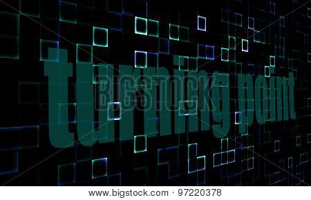 Pixelated Words Turning Point On Digital Background