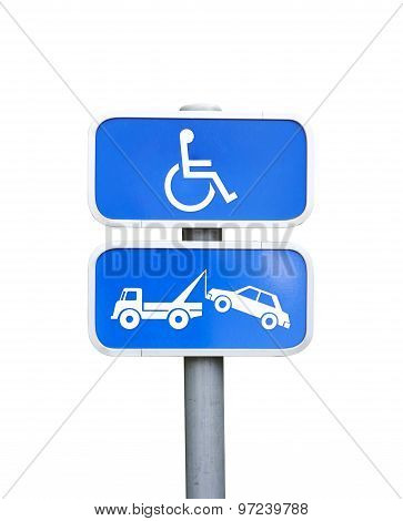 Handicap Parking Sign And Car Removal Sign - Clipping Path