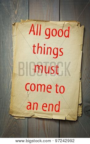 English proverb: All good things must come to an end. 50 most important english proverbs series