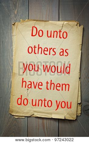 English proverb: Do unto others as you would have them do unto you. 50 most important english proverbs series