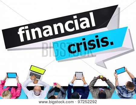 Financial Crisis Banking Economy Meeting Business Concept