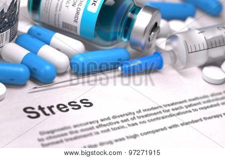 Stress Diagnosis. Medical Concept. Composition of Medicaments.
