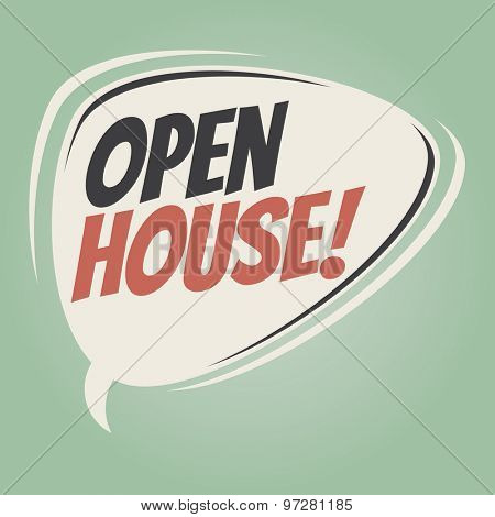 open house retro speech bubble