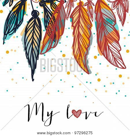 Colorful feathers for colorful life. Ethnic card