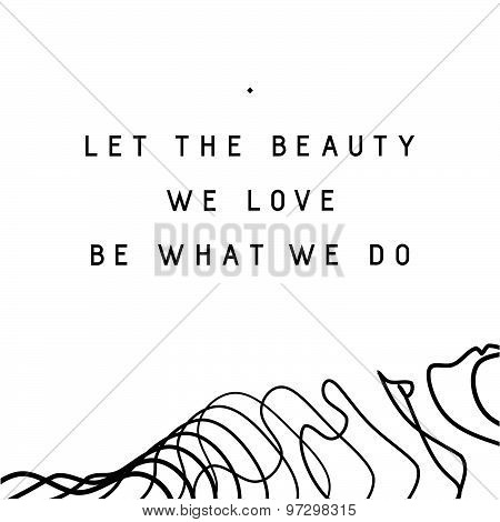 Inspirational quote design with decorative element on white background