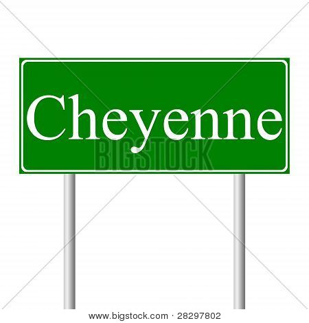 Cheyenne green road sign