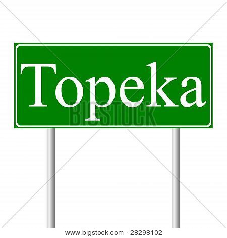 Topeka green road sign
