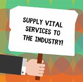 Conceptual Hand Writing Showing Supply Vital Services To The Industry. Business Photo Showcasing Pow poster