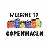 Welcome To Copenhagen. Illustration Of Copenhagen Houses View. Nyhavn. Doodle. Vector. poster