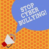 Writing Note Showing Stop Cyber Bullying. Business Photo Showcasing Prevent Use Of Electronic Commun poster