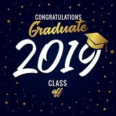 Calligraphy Graduating Class Of 2019 Vector Illustration. Class Of 20 19 In Academic Cap With Golden poster