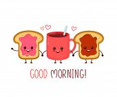 Happy Cute Smiling Funny Kawaii Cup Of Tea,coffee And Toast With Jam And Peanut Paste.vector Flat Ca poster