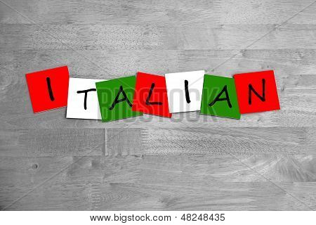 Italian - Sign for Nationality, Culture & Cuisine.