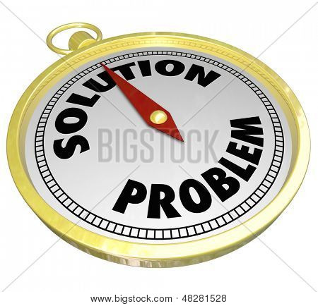 A needle on a gold compass points away from Problem and to the word Solution to illustrate leadership and creative thinking to direct you to solve an issue or challenge