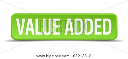 Value Added Green 3D Realistic Square Isolated Button