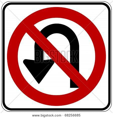 No U Turn Road Sign