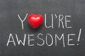 foto of you are awesome  - you are awesome exclamation handwritten on chalkboard with heart symbol instead of O - JPG