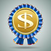 foto of money prize  - Vector badge with a dollar sign embossed on a metallic gold medallion in a pleated blue ribbon rosette on a grey background in a monetary  award  prize  or economic concept - JPG