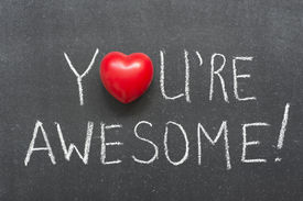 stock photo of you are awesome  - you are awesome exclamation handwritten on chalkboard with heart symbol instead of O - JPG