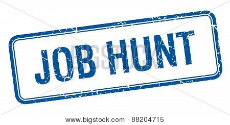 Job Hunt Blue Square Grungy Vintage Isolated Stamp