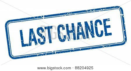 Last Chance Blue Square Grungy Vintage Isolated Stamp