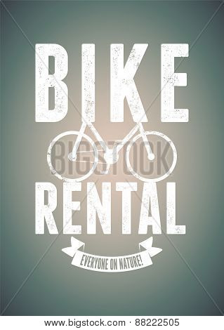 Typographical vintage design for bike rental with grunge effect. Vector illustration.