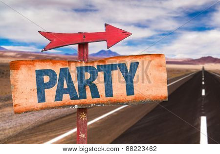 Party sign with road background