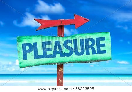 Pleasure sign with beach background