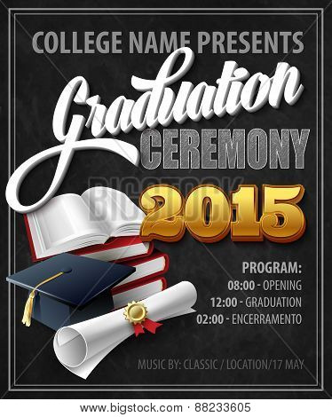 Graduation Ceremony. Poster template. Vector illustration